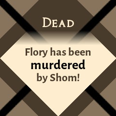 Dead: Flory has been murdered by Shom!